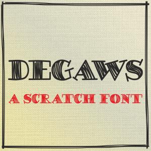 DEGAWS Font