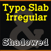 Typo Slab Irregular (2 in 1)